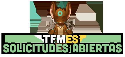 ¡TFMES - Solicitudes Abiertas!
